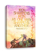 Proverbs 27:17 Canvas print - Iron sharpens Iron as one Man sharpens another