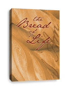 The Bread of Life Canvas Print for Christian church