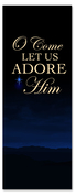 Come Let Us Adore Him Christmas holiday banner 3x8