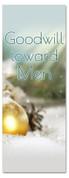 Goodwill Toward Men - 3x8 Xmas Church Banner