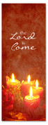 Red candles 3x8 Christmas church banner - The Lord is Come