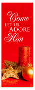 Red Christmas decor banner - Come let us adore Him