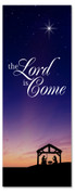 Christmas Banner Nativity scene sunset - 3x8 Lord is Come