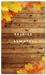 Autumn leaves on wood - Rejoice Always church banner