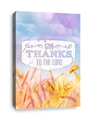 Christian Canvas Print - Give Thanks to the Lord