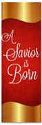 Red and Gold 2x6 Christmas church banner - A Savior is Born