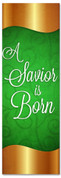 Gold and Green Christmas banner for church - A Savior is Born