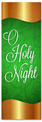 Green and Gold Christmas church banner - O Holy Night