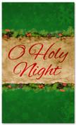 3x5 green church Christmas banner - O Holy Night