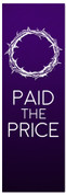 Easter Banner - Jesus Paid the Price (Purple banner with crown of thorns)