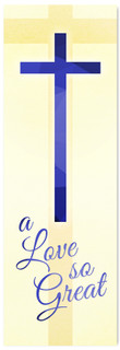 Easter church banner - Blue (Love So Great)