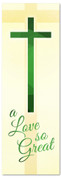 Love So Great - Christian Easter banner in green