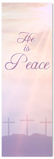 He is Peace banner for Easter