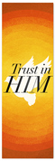 Trust in Him Prayer Banner