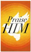 Praise Him Prayer Banner