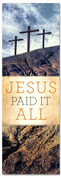 Jesus paid it all Easter banner