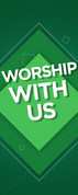 DS Light Pole Banner - Pattern Design 1 Green Worship With Us