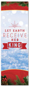 Christmas Banner  for churches - Let earth receive her king