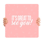 It's Great to See You Pink HH004