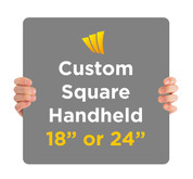 Custom Handheld Sign with rounded corners