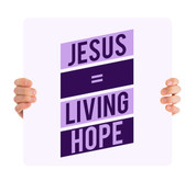 Jesus Living Hope - purple HHE014