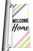 Welcome Home parking lot banner
