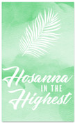 E310 Hosanna in the Highest -xw