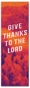 Give thanks to the Lord Fall harvest banner - duotone red