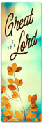 Classic fall harvest Great is the Lord banner design