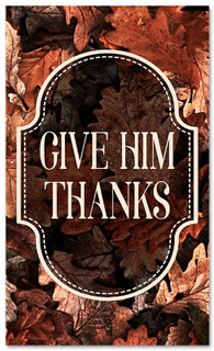 thanksgiving banner give Him thanks