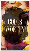 thanksgiving banner God is worthy