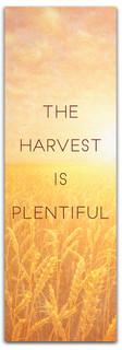 harvest is plentiful banner