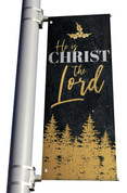 Gold Holly Trees He is Christ the Lord Light Pole banner Christmas