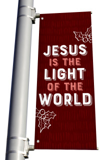 Texture Holly Jesus is the Light Pole Banner Christmas