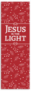 Jesus is the Light banner