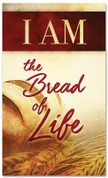 I AM 67 Bread of Life V2 - xw