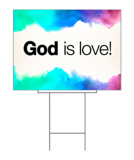 God is Love watercolor style yard sign