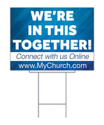 we're in this together yard sign