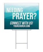 Yard Sign need prayer mountains