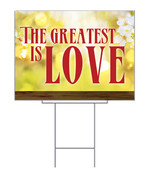 Yard Sign the Greatest Love