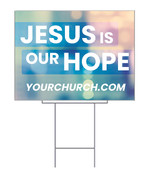 Yard Sign Jesus is our hope