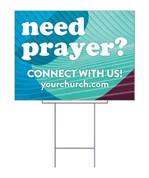 Yard Sign need prayer