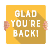 COVID ReOpen Handheld - Style 5 - Glad You're Back Yellow