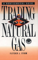 Trading Natural Gas: A Nontechnical Guide