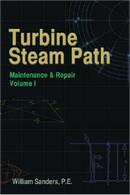 Turbine Steam Path Maintenance & Repair, Volume I