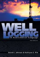 Well Logging In Nontechnical Language, 2nd Edition