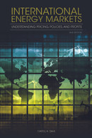 International Energy Markets: Understanding Pricing, Policies, and Profits, 2nd Edition