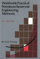 Worldwide Practical Petroleum Reservoir Engineering Methods, 2nd edition