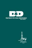 D & D Standard Oil & Gas Abbreviator, 6th Edition