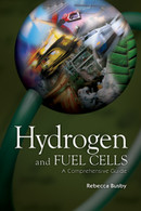 Hydrogen and Fuel Cells: A Comprehensive Guide